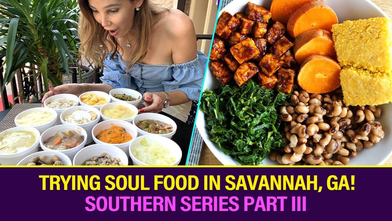 Trying Soul Food In Savannah Ga I Southern Series Part Iii Youtube