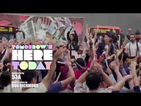 NDP 2016 Theme Song: Tomorrow's Here Today by 53A