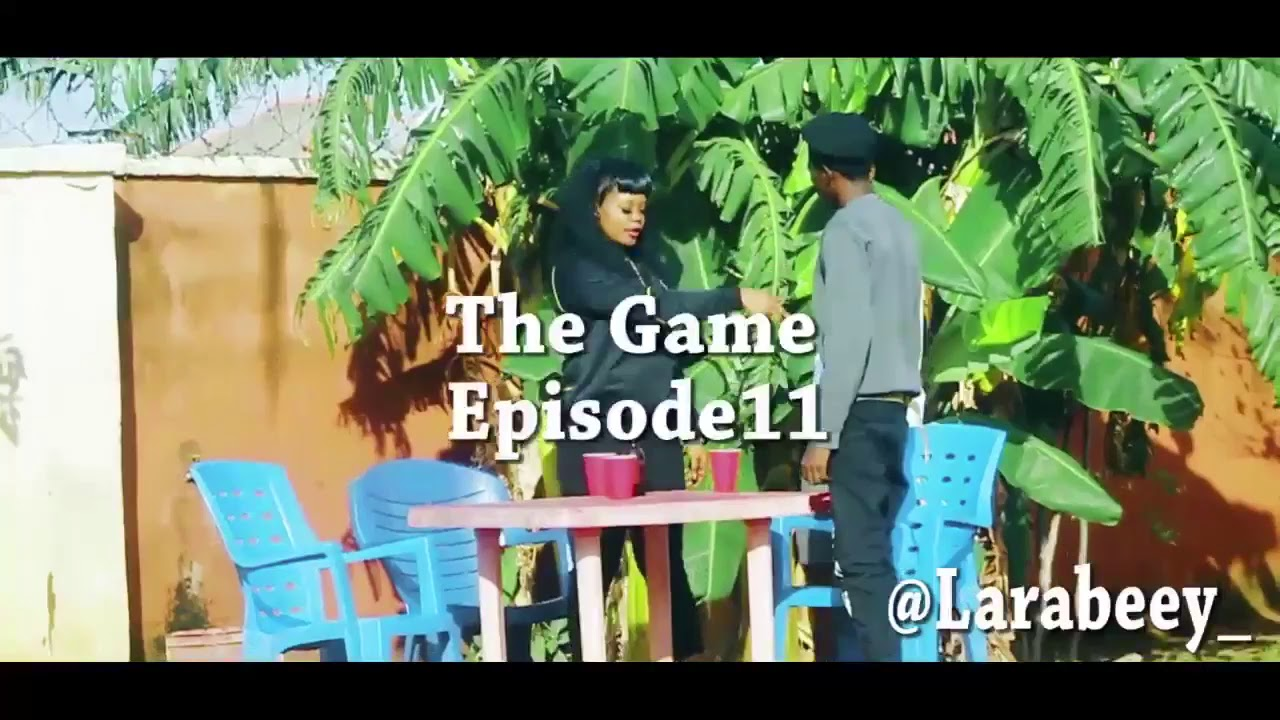 Download Larabeey The Game Episode 11 ft Mickey Deviper And Lilpee