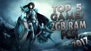 Top 5 Games For 2GB Ram PCs|Best Low-End PC Games 2017|Part 2
