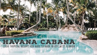 HAVANA CABANA the cutest PET FRIENDLY resort in KEY WEST