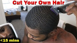 How to Cut Your Own Hair in Less than 15 Minutes For Beginners