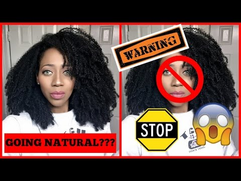 THE *UGLY* TRUTH ABOUT GOING NATURAL!!!! WHAT I REGRET!