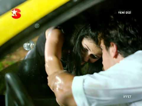 İffet Dizisi Tecavüz Sahnesi 2011 1. Bölüm Sonu