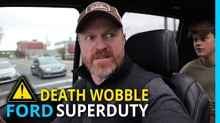 Ford F250: Death Wobble Strikes 3 Times!