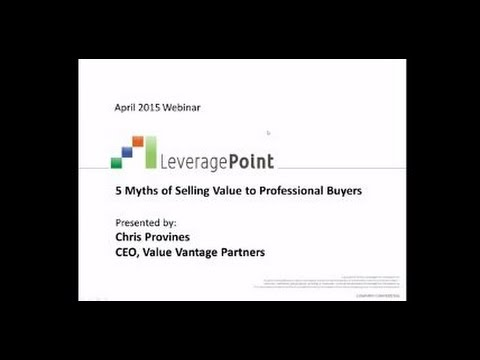 5 Myths of Selling Value to Professional Buyers