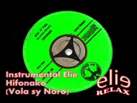 ElieRelax Instrumental Elie   Hifonako   Vola sy Noro