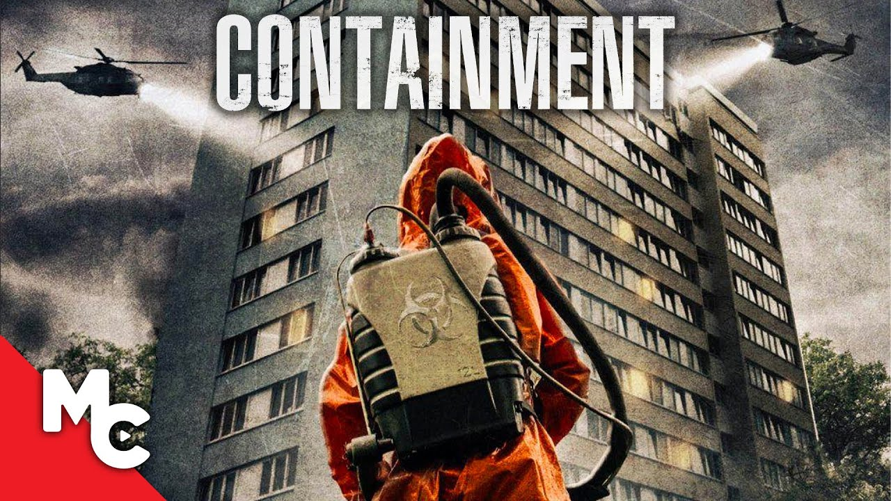 Containment (Infected) | 2015 Full Movie | Coronavirus Outbreak