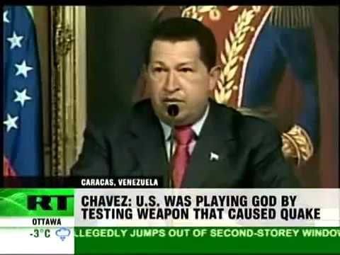 Hugo Chavez: US Weapon Test (HAARP) caused Haiti Earthquake