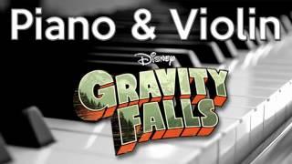 Gravity Falls Piano and Violin Cover