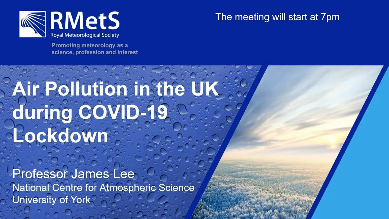 Virtual Meeting Air Pollution In The Uk During Covid 19 Lockdown Royal Meteorological Society