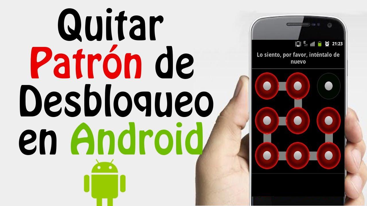 Desbloquear Telefono Movil Android por Intentos errados en Patrón de ...