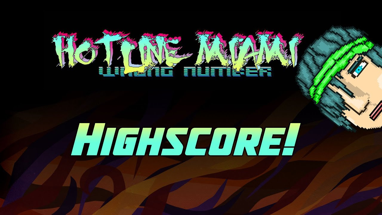 how to get highscore hotline miami