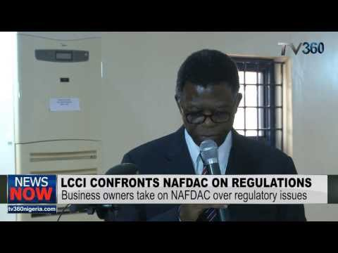 LAGOS CHAMBER OF COMMERCE & INDUSTRY TAKES NAFDAC TO TASK