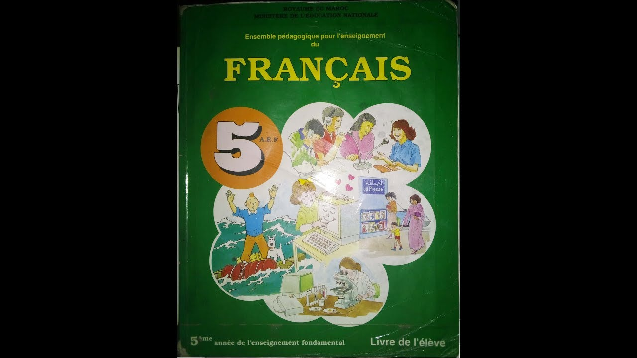 Livre De Francais 5eme Annee Ef Maroc 90 S Extraits