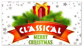 Merry Christmas - Classical Music For Reading Relaxing Focus Recharge