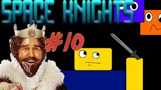 Roblox Space Knights [Episode 10] Kingdom Fall
