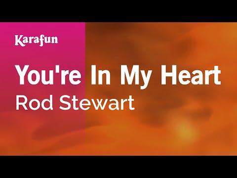 Karaoke You're In My Heart - Rod Stewart *