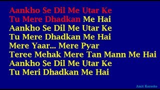 Aankho Se Dil Me Utar Kar - Kumar Sanu Hindi Full Karaoke with Lyrics