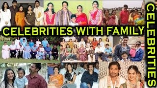 Telugu Actors Family photos - Tollywood Families | Celebrities with Family Members