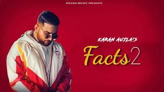 Facts 2 - Karan Aujla ( Official Song ) | Latest Punjabi Song 2019