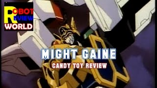 Might Gaine toy review | Candy toy | 勇者特急マイトガイン by Robot ...
