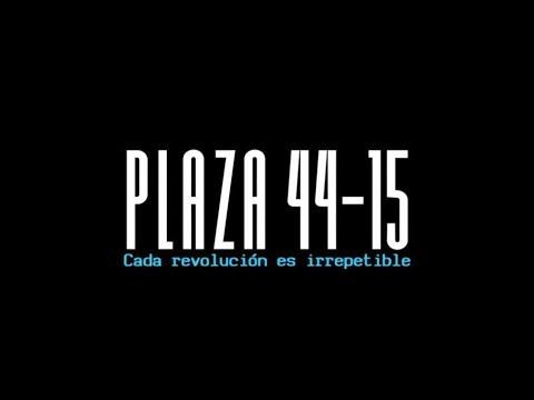 Documental Plaza 44 15