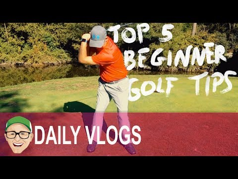 TOP 5 BEGINNER GOLF TIPS