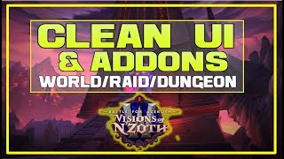 Clean UI & Aḋdons | WoW BfA Patch 8.3 - LazyBeast's UI & How To Get It