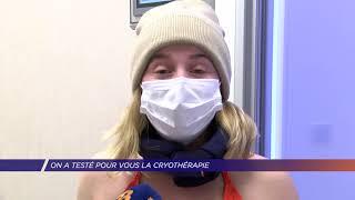 Yvelines | On a testé pour vous la cryothérapie