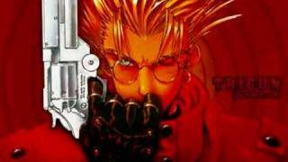 This is Trigun's Opening Theme Song. Enjoy and hope everyone have a...