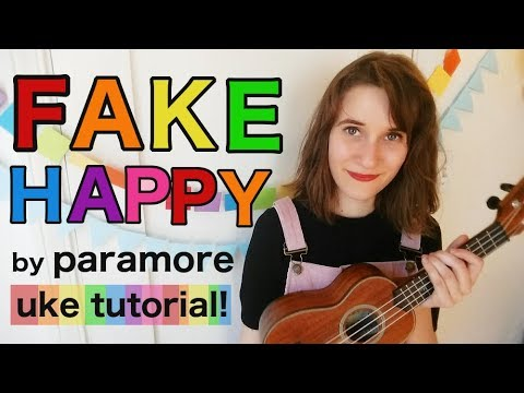 Fake Happy - Paramore | ukulele tutorial!