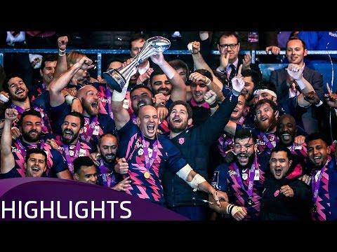 Gloucester Rugby v Stade Français Paris (Final) - Highlights – 12.05.2017