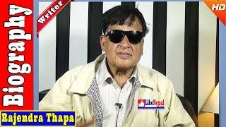 Rajendra Thapa - Writer / Lyricist / Novelist Biography Video, Songs