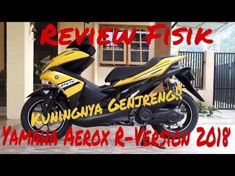 Vlog: Review fisik Yamaha Aerox R-Version 2018... kuningnya genjreng!!