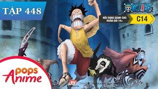 One Piece Tập 448 - Ngăn Chặn Magellan! Iva Tung Đòn Tấn Công Bí Mật - Đảo Hải Tặc