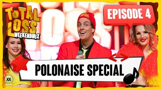 Total Loss Weekendmix | Episode 4 - Polonaise Special
