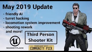 Third Person Shooter Kit - Unreal Marketplace - May 2019 Update - major features walkthrough