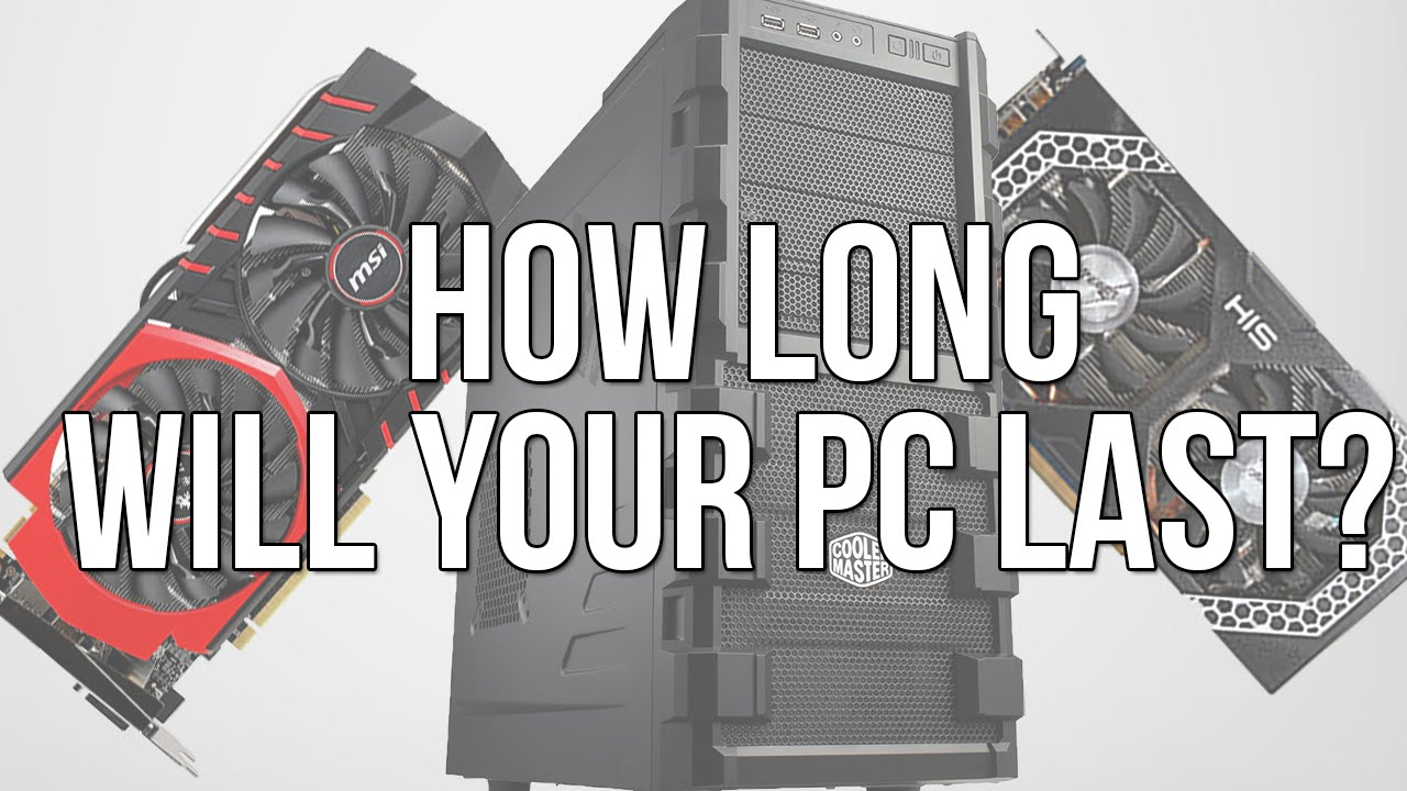 How Long Will Your Gaming Pc Last