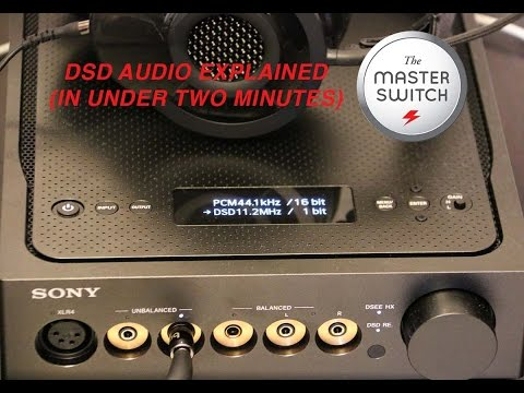 DSD Audio Explained (In Under Two Minutes)