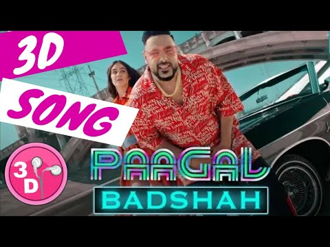 badshah-|-pagal-|-official-3d-song-|-pagal-hai-3d-audio-|-latest-3d-hit-song-2019