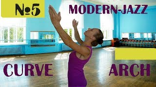 Урок №5 - curve и arch | Modern-jazz. Основы