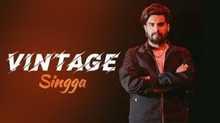 VINTAGE - Singga Ft Brown prince ( song) | Latest Punjabi songs 2019