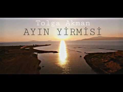 Tolga Akman - Ayın Yirmisi