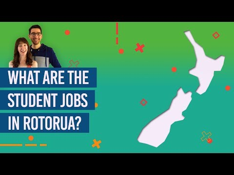 What Are The Student Jobs In Rotorua?
