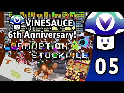 [Vinesauce] Vinny - Corruption Stockpile: 6th Anniversary Special! (part 5)