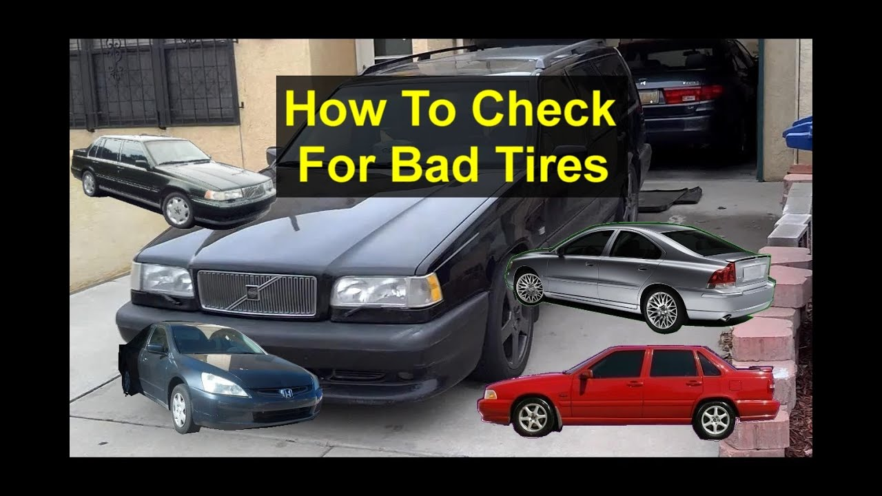 how to check for bad tires, dry rot, old tires, safety, etc, Hause ideen