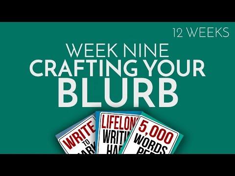 Week 9: Crafting a Blurb