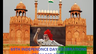 69TH INDEPENDENCE DAY CELEBRATIONS FROM RED FORT
