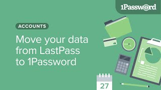 Move your data from LastPass to 1Password